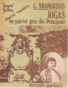 Rigas- Un patriot grec din Principate