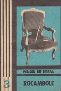 Rocambole - Dramele Parisului, Volumul I - Mostenirea misterioasa