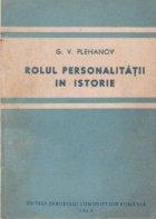 Rolul personalitatii istorie