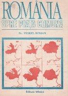 Romania spre Piata Comuna
