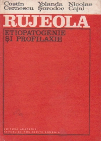 Rujeola - etiopatogenie si profilaxie