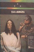 Salmugra, Volumul al III-lea
