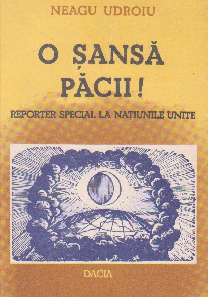O sansa pacii. Reporter special la Natiunile Unite