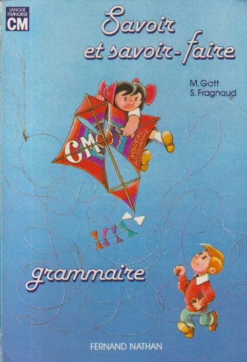 Savoir et Savoir-faire Grammaire - Cycle moyen. Nouveau Programme