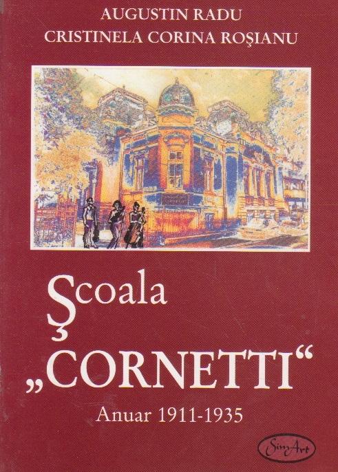 Scoala Cornetti, Anuar 1911-1935