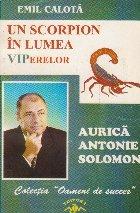 Un scorpion in lumea VIPerelor - Aurica Antonie Solomon