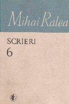 Scrieri, 6 - Mihai Ralea