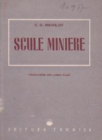 Scule miniere (traducere din limba risa)