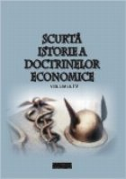 Scurta istorie a doctrinelor economice, Volumul al IV-lea