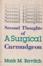 Second thoughts surgical curmudgeon