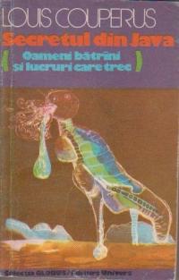 Secretul din Java (oameni batrani si lucruri care trec)