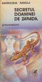 Secretul doamnei de zapada - Povestiri