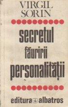 Secretul fauririi personalitatii - Convorbiri