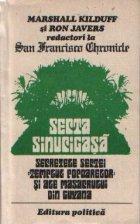 Secta sinucigasa - Secretele sectei Templul Popoarelor si ale masacrului din Guyana