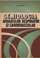 Semiologia aparatelor respirator cardiovascular