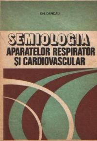 Semiologia aparatelor respirator si cardiovascular