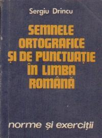Semnele ortografice si de punctuatie in limba romana - Norme si exercitii