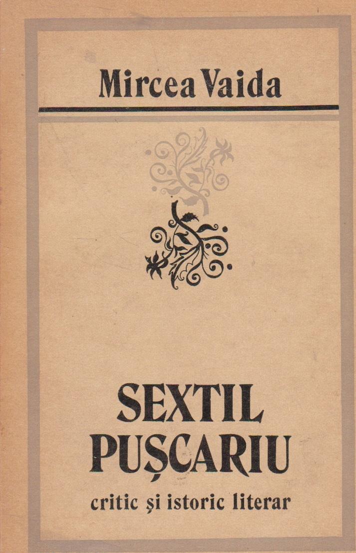 Sextil Puscariu - critic si istoric literar