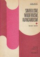 Simbolism, Modernism, Avangardism - Indrumari metodice