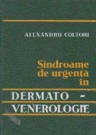 Sindroame de urgenta in dermato- venerologie