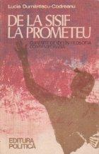 De la Sisif la Prometeu