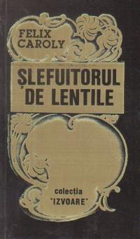 Slefuitorul de lentile