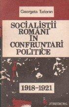 Socialistii romani in confruntari politice