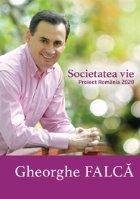 Societatea vie Proiect Romania 2020