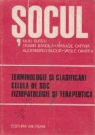 Socul. Terminologie si clasificari. Celula de soc. Fiziopatologie si terapeutica