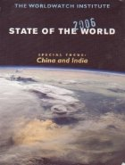 State of the World 2006 - Special focus: China and India