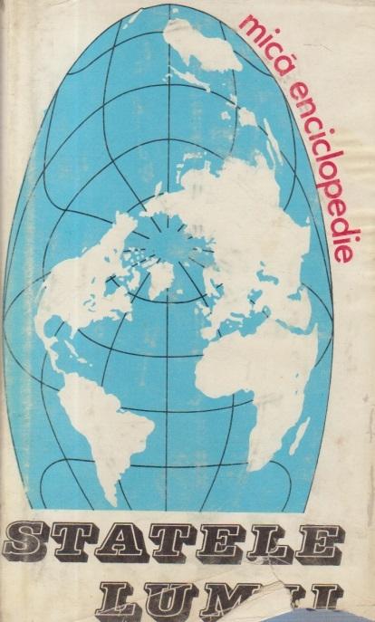Statele Lumii - Mica enciclopedie, Editia a II-a ravazuta si adaugita
