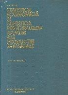 Statistica economica si statistica principalelor ramuri ale productiei materiale, Editia a II-a revazuta