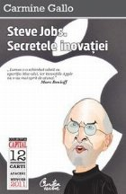 Steve Jobs Secretele inovatiei Principii