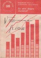 Ce stim despre statistica?