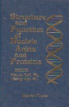 Structure and Function of Nucleic Acids and Proteins