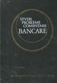 Studii, probleme, comentarii bancare