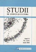 Studii de stiinta si cultura. Anul VI Nr. 2 (21) Iunie 2010