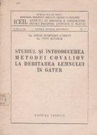 Studiul si introducerea metodei Covaliov la debitarea lemnului in gater