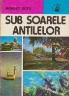 Sub soarele Antilelor
