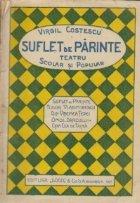 Suflet parinte Teatru scolar popular