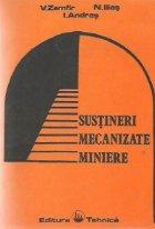 Sustineri mecanizate miniere