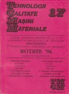 TCMM 17 - Lucrari stiintifice prezentate la a 7-a Conferinta de tribologie Proceedings ROTRIB 96, Bucuresti 1996