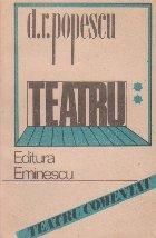 Teatru, Volumul al II-lea (D. R. Popescu)