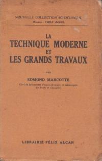 La techinique moderne et les grands travaux