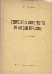 Tehnologia construirii de masini agricole (traducere din limba rusa)