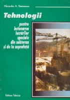 Tehnologii pentru betonarea lucrarilor speciale din subteran si de la suprafata