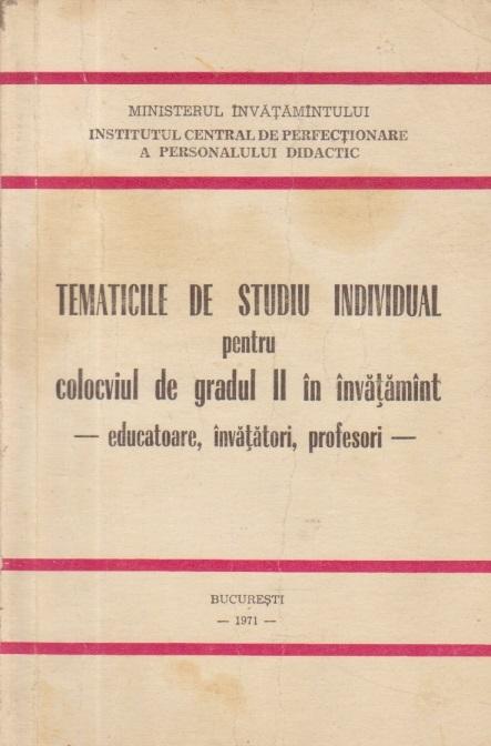 Tematicile de studiu individula pentu colocviul de gradul II in invatamint - Educatoare, invatatori, profesori