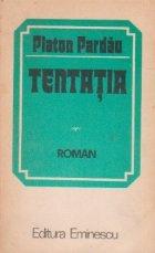 Tentatia, Volumul I
