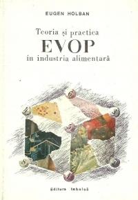 Teoria si practica EVOP in industria alimentara