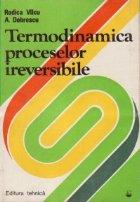 Termodinamica proceselor ireversibile